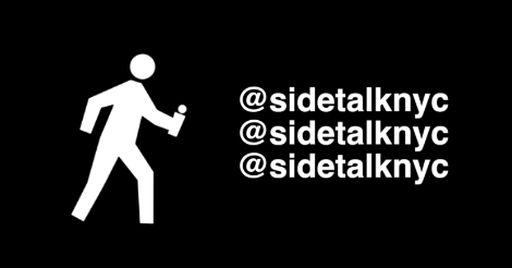 This is the Youtube Channel Side Talk N Y C's emblem. Which is a pedestrian walking symbol in white on a black background. It appears to be holding a microphone. Next to it is three in a row vertically their social media name: at side talk N Y C. Fuck ya life.